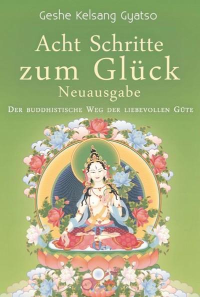 Buddhismus - Buch - Acht Schritte zum Glück