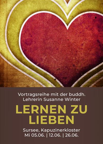 Buddhismus Meditation Sursee - Vortrag - Lieben lernen