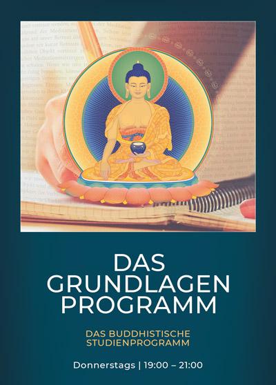 Buddhismus studieren - Buddhas Lehre - Das Grundlagenprogramm