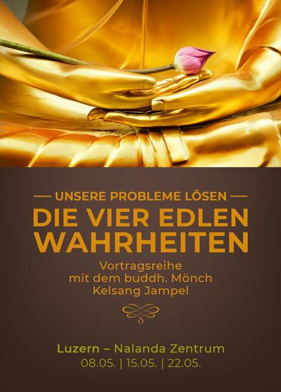 Die Vier Edlen Wahrheiten - Vortragsreihe Luzern, Nalanda Zentrum