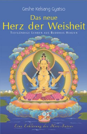 Buch Buddhismus - Herz der Weisheit - Herz-Sutra - Geshe Kelsang Gyatso