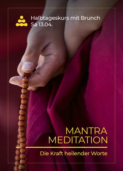 Mantra Meditation - Die Kraft heilender Worte