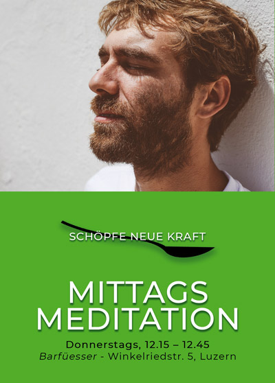 Meditation am Mittag - Mittagsmeditation - Barfuesser