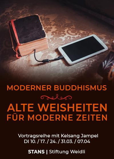 Vortrag Buddhismus - Stans - Alte Weisheiten fuer moderne Zeiten