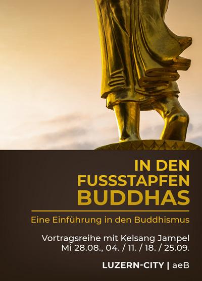 Vortrag Buddhismus - Luzern - In den Fussstapfen Buddhas