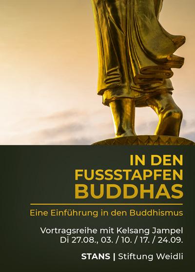 Vortrag Buddhismus - Stans - In den Fussstapfen Buddhas