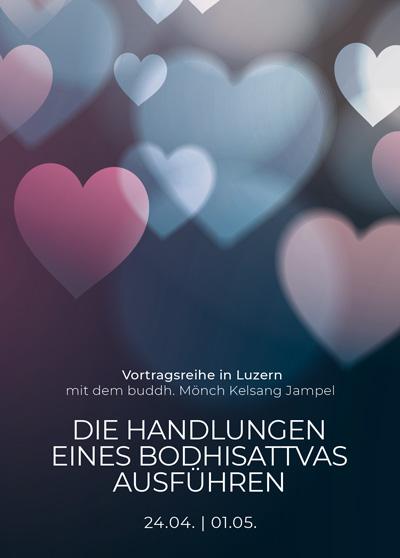 Vortrag Luzern - Buddhismus - Die Handlungen eines Bodhisattvas ausfuehren - Teil 2